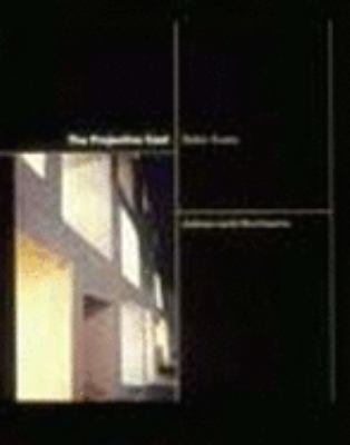 The Projective Cast: Architecture and Its Three Geometries 9780262550383