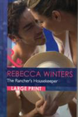 The Rancher's Housekeeper 9780263226362