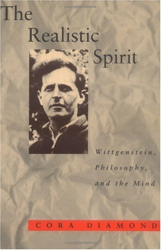 The Realistic Spirit: Wittgenstein, Philosophy, and the Mind 9780262540742