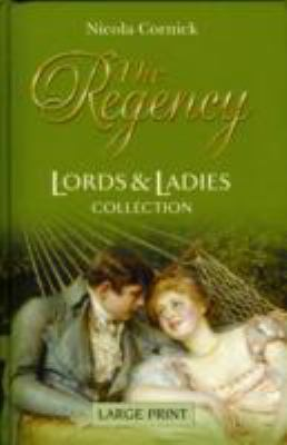 The Regency, Lords & Ladies Collection 9780263210385