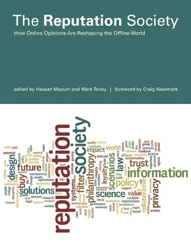 The Reputation Society: How Online Opinions Are Reshaping the Offline World 9780262016643