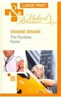 The Runaway Nurse 9780263224689