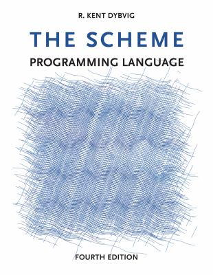The Scheme Programming Language 9780262512985