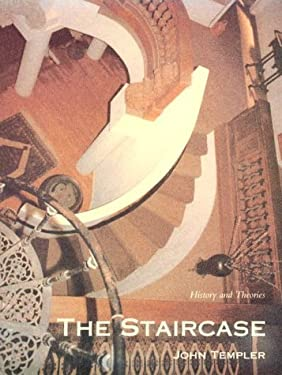 The Staircase: History and Theories 9780262200820