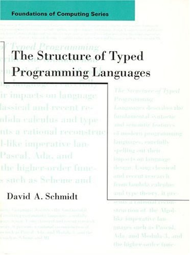 The Structure of Typed Programming Languages 9780262193498