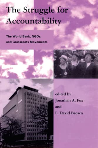 The Struggle for Accountability: The World Bank, Ngos, and Grassroots Movements 9780262561174