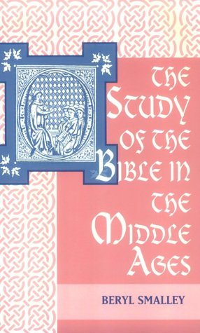The Study of the Bible in the Middle Ages 9780268002671