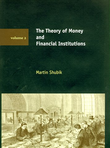 The Theory of Money and Financial Institutions: Volume 2 9780262194280