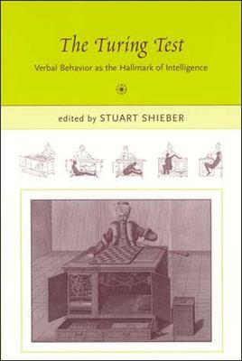 The Turing Test: Verbal Behavior as the Hallmark of Intelligence 9780262692939