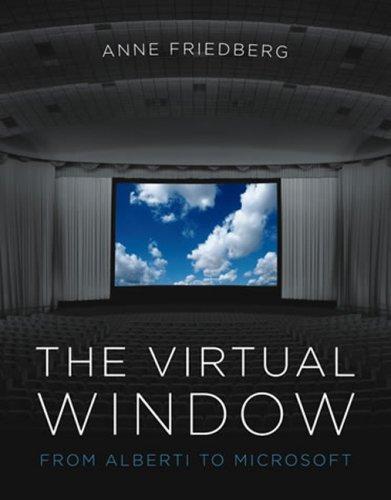 The Virtual Window: From Alberti to Microsoft 9780262512503