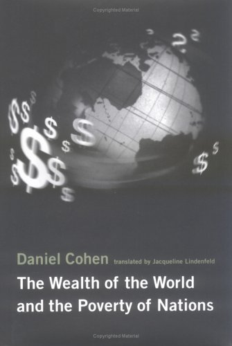 The Wealth of the World and the Poverty of Nations 9780262032537