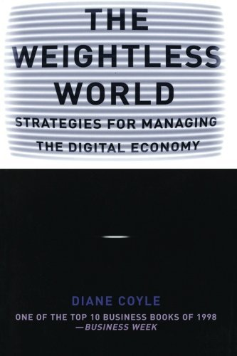 The Weightless World: Strategies for Managing the Digital Economy 9780262531665