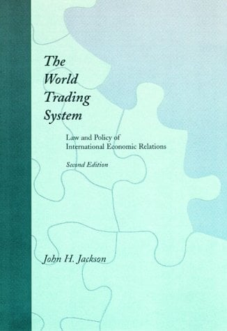The World Trading System, 2nd Edition: Law and Policy of International Economic Relations 9780262600279