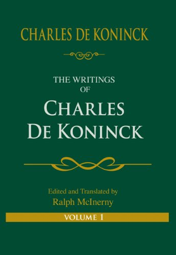 The Writings of Charles De Koninck, Volume One 9780268025953