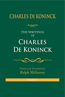 The Writings of Charles de Koninck, Volume 2 9780268025977