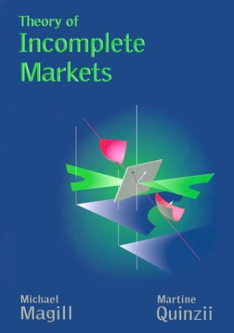 Theory of Incomplete Markets 9780262632546