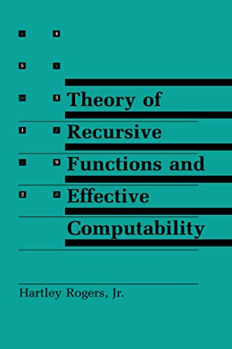 Theory of Recursive Functions and Effective Computability 9780262680523