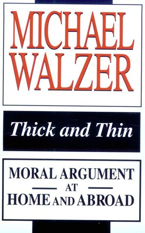 Thick and Thin: Moral Argument at Home and Abroad 9780268018979
