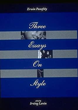 Three Essays on Style