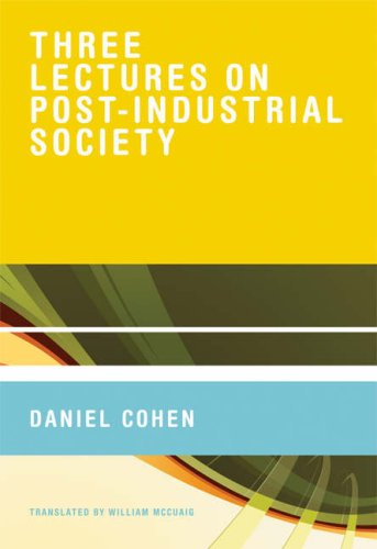 Three Lectures on Post-Industrial Society 9780262033831