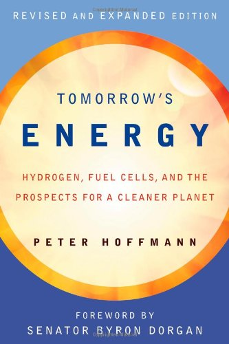Tomorrow's Energy: Hydrogen, Fuel Cells, and the Prospects for a Cleaner Planet 9780262516952