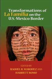Transformations of La Familia on the U.S.-Mexico Border
