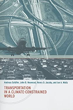 Transportation in a Climate-Constrained World 9780262512343