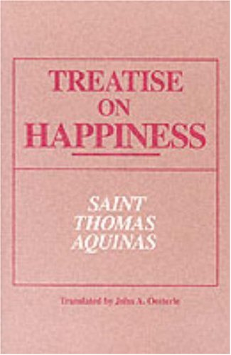 Treatise on Happiness 9780268018498