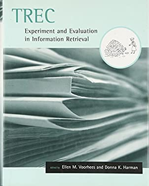 Trec: Experiment and Evaluation in Information Retrieval 9780262220736