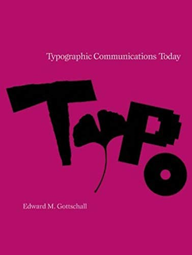 Typographic Communications Today 9780262071147