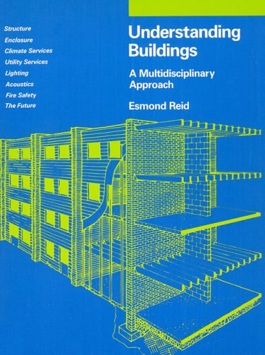 Understanding Buildings: A Multidisciplinary Approach 9780262680547