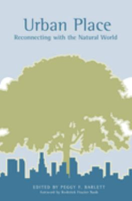 Urban Place: Reconnecting with the Natural World 9780262524438