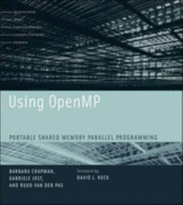 Using OpenMP: Portable Shared Memory Parallel Programming 9780262533027