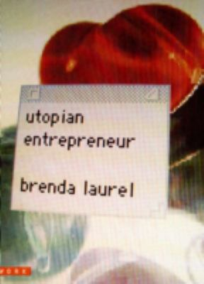 Utopian Entrepreneur 9780262122443