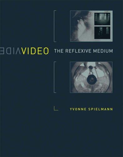 Video: The Reflexive Medium 9780262195669