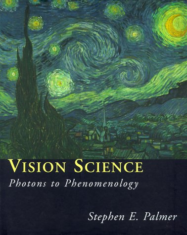 Vision Science: Photons to Phenomenology 9780262161831