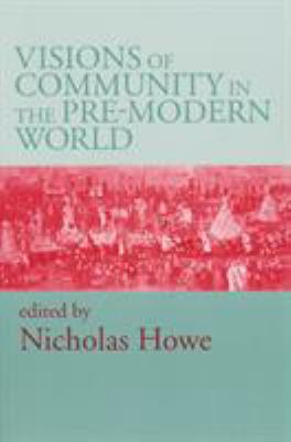 Visions of Community in Pre Modern World 9780268028633