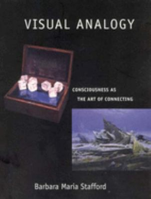 Visual Analogy: Consciousness as the Art of Connecting 9780262692670