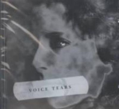 Voice Tears
