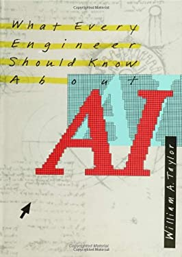 What Every Engineer Should Know about Artificial Intelligence 9780262200691