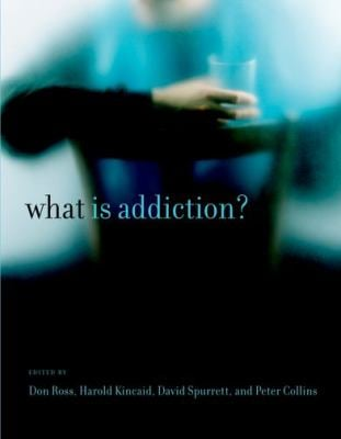 What Is Addiction? 9780262513111