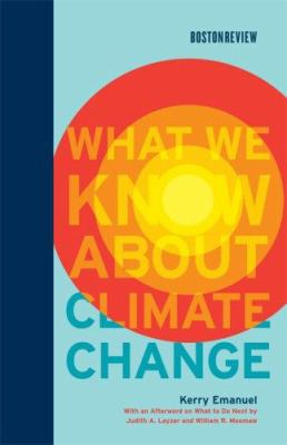 What We Know about Climate Change 9780262050890