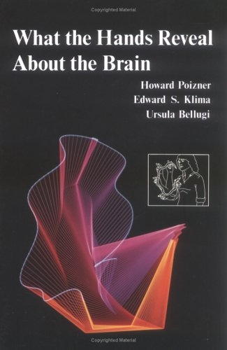 What the Hands Reveal about the Brain 9780262660662