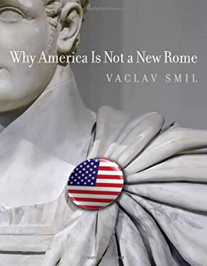 Why America Is Not a New Rome 9780262195935