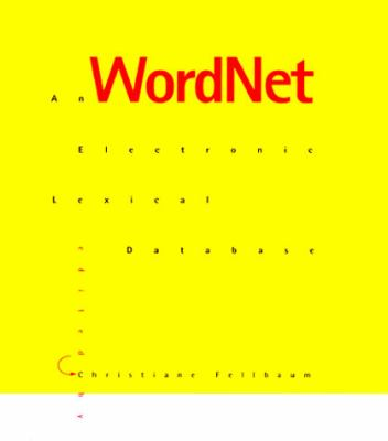 Wordnet: An Electronic Lexical Database 9780262061971