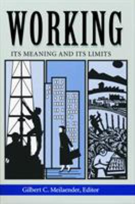 Working: Its Meaning and Its Limits 9780268019624