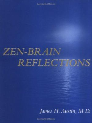 Zen-Brain Reflections: Reviewing Recent Developments in Meditation and States of Consciousness 9780262012232