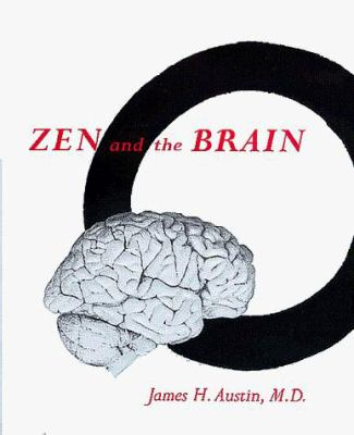 Zen and the Brain: Toward an Understanding of Meditation and Consciousness 9780262011648