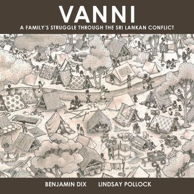 Vanni: A Familys Struggle through the Sri Lankan Conflict (Graphic Medicine)