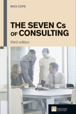The Seven CS of Consulting 9780273731085